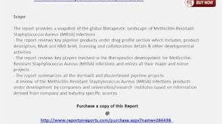 MRSA (Methicillin-Resistant Staphylococcus Aureus) Infections Industry 2014