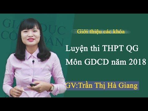 Giới thiệu khóa Luyện thi THPT QG Môn GDCD năm 2018 - Cô Trần Thị Hà Giang