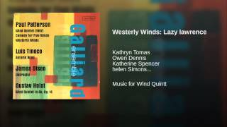 Westerly Winds: Lazy lawrence