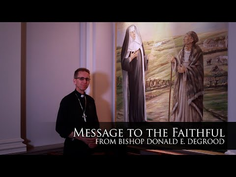 Bishop DeGrood Message To Those More Seasoned In Life