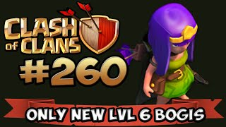 CLASH OF CLANS #260 ★ BOGIS LVL 6 AM START ★ Let's Play COC