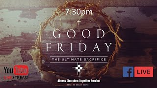 Good Friday Communion Service Alness Churches Together Service