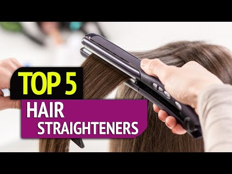 TOP 5: Hair Straighteners 2018
