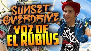 La voz de Rubius @Rubiu5 en Sunset Overdrive - Xbox One 1080p