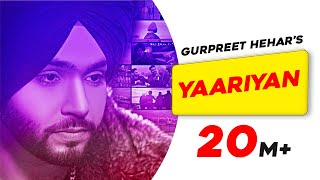Yaariyan Mp3 song Download , By Gurpreet Hehar | Gurnaz