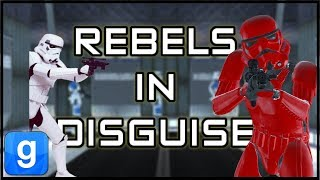 Rebels in Disguise (Garry\'s Mod | Star Wars RP)