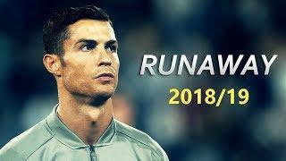 Cristiano Ronaldo ► Runaway | Skills & Goals | 2018/19 HD