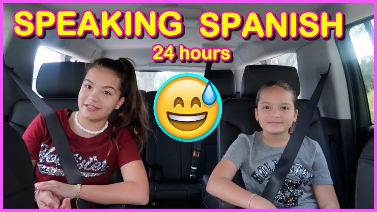 24-hours-only-speaking-spanish-sister-forever