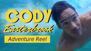 Cody Easterbrook - Adventure Reel
