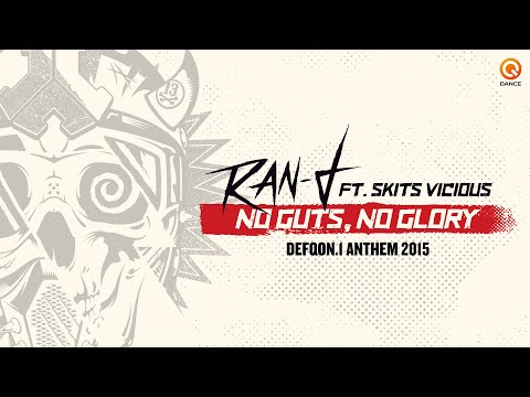 Ran-D ft. Skits Vicious - No Guts, No Glory (Defqon.1 Anthem 2015)