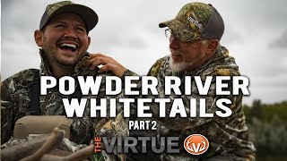 Powder River Whitetails with a Bow! | The Virtue TV