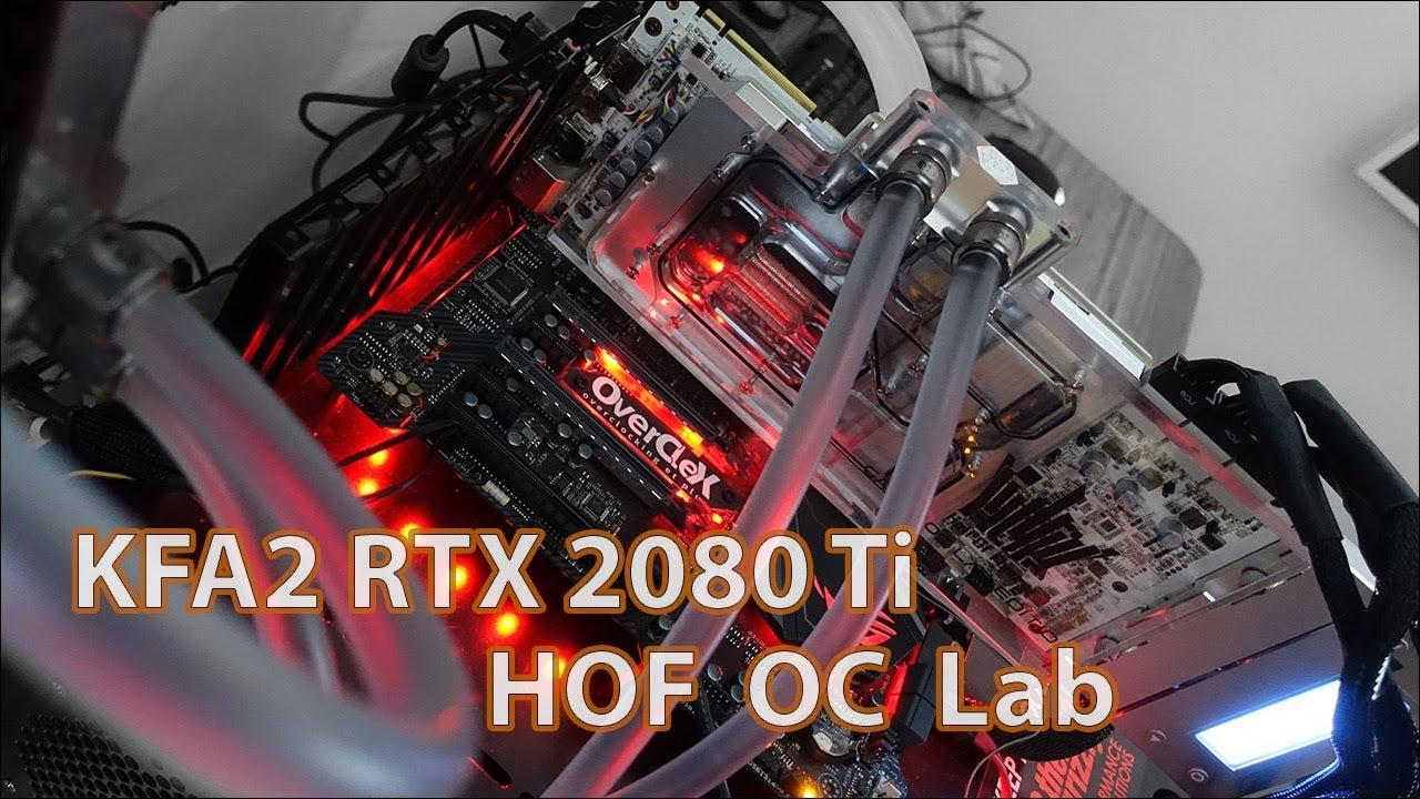 Test – KFA2 RTX 2080 Ti HOF OC Lab, reine de l'overclocking ?