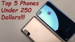 Top 5 Phones under 250$ [2018]