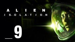 PRZEMYKAM NIEZAUWAŻONY || Alien: Isolation [#9]