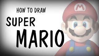 HOW TO DRAW SUPER MARIO || Tutorial [DrawEpic]