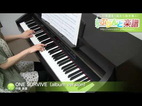 ONE SURVIVE(album version) / 中島 美嘉 : ピアノ(ソロ) / 中級 mp3
