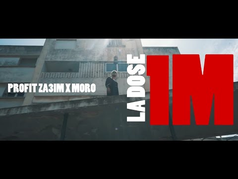 PROFIT ZA3IM x MORO - 'LA DOSE' Official Music Video (Prod By: Hayal Beats) #FUEGO