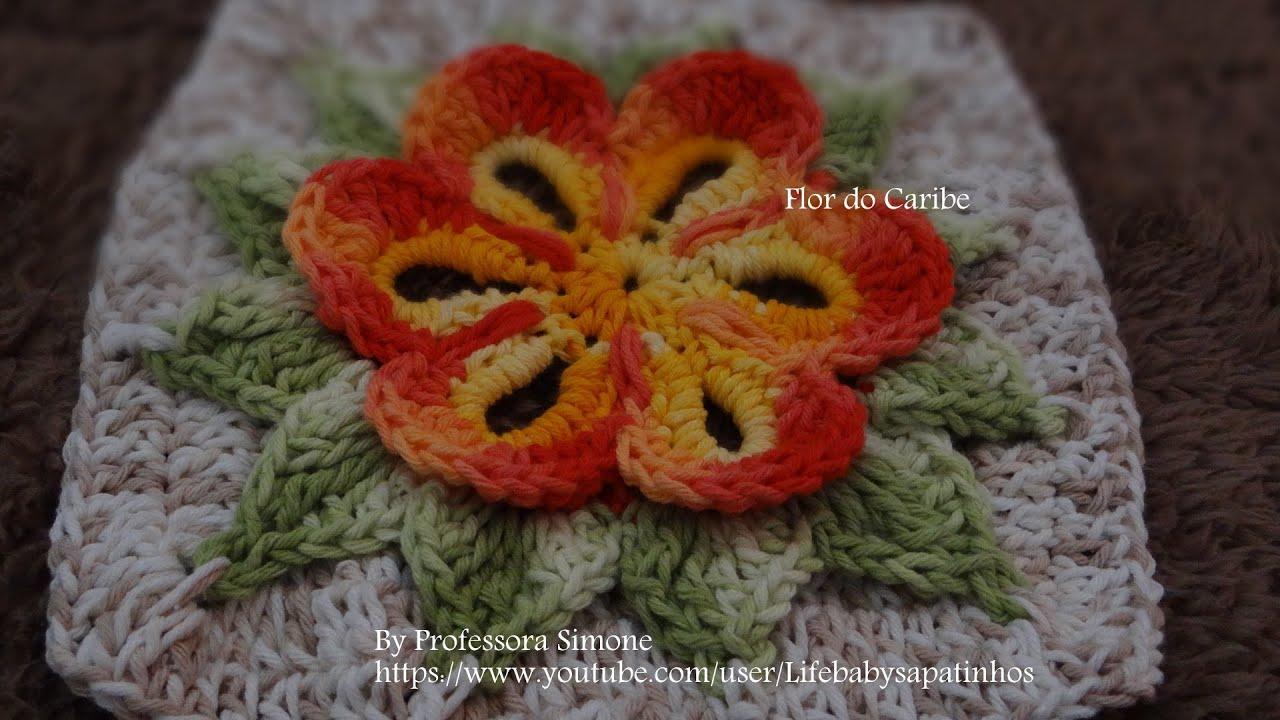 Passo a passo da Flor do Caribe em Croch? - YouTube
