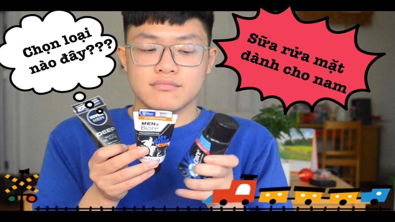 Lựa chọn sữa rửa mặt cho nam đúng cách!!! // Skincare//For Men//Tanbi Blog