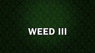"""WEED 3"" Hard Trap Beat Instrumental   Rap HipHop Freestyle Beats   Newstreetmelody"