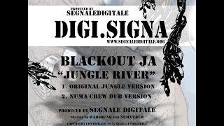 Blackout Ja - Jungle River (Numa Crew Dub Version)