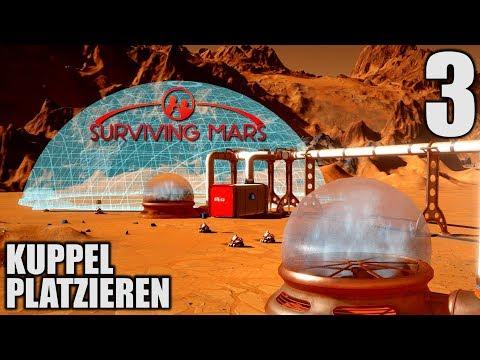 Surviving Mars Deutsch #3 Die erste Kuppel für Menschen | Let's Play Surviving Mars Gameplay German