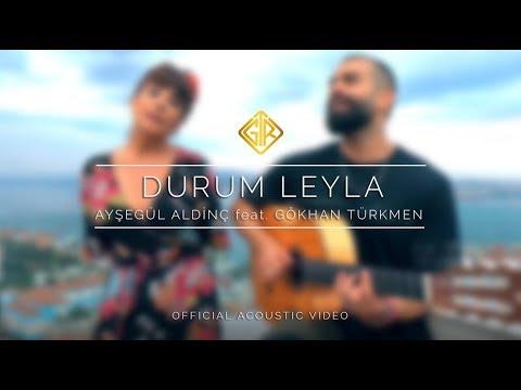 Durum Leyla [Official Acoustic Video] - Ayşegül Aldinç feat. Gökhan Türkmen