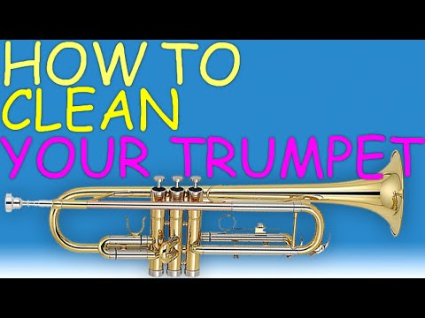 How-To Clean Your Trumpet