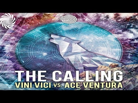 Vini Vici & Ace Ventura - The Calling