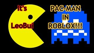 I get to be PAC-MAN!!! | Pac-Blox (a roblox game)