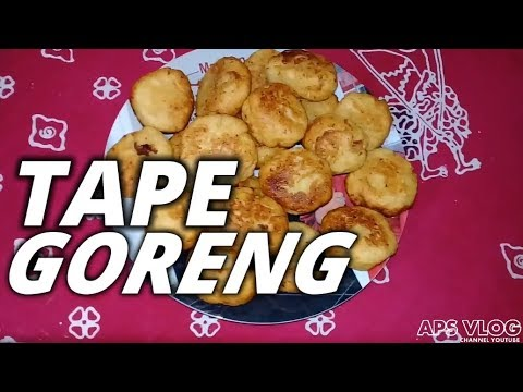 TAPE GORENG ENAK SEDERHANA - APS VLOG