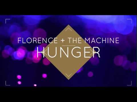 Florence + The Machine -Hunger (Lyrics)