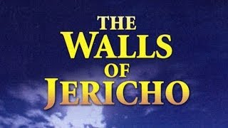 The Walls of Jericho - (Full Movie)