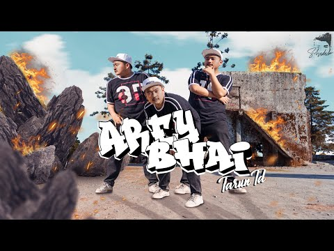 AREY BHAI BY TARUN TD | OFFICIAL MUSIC VIDEO | NEW HINDI DESI RAP SONG | 2019