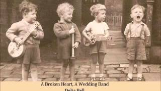 Play A Broken Heart, A wedding Band
