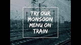 Monsoon Menu is Here | RailYatri
