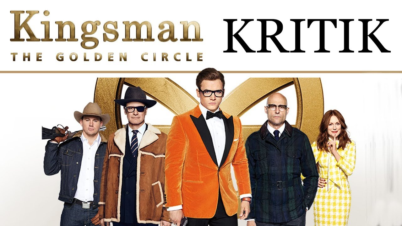 Kingsman The Golden Circle Kinostart