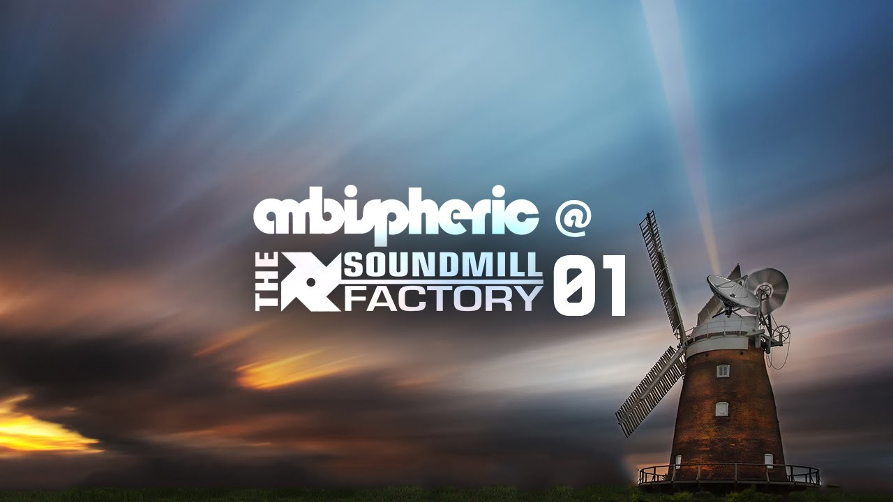 Page 1 | 14 Aug 2016 | Ambispheric @ The SoundMill Factory 01 (Liquid Drum and Bass Session). Topic published by Trony in Mixset and Podcast (Music Floor).