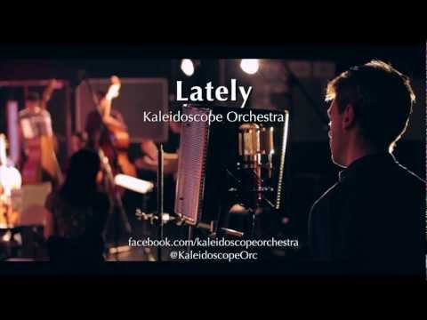 Stevie Wonder - Lately  Kaleidoscope Orchestra Cover