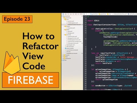 Swift: Firebase 3 - How to Refactor View code out of Controller (Ep 23)