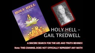 Holy Hell By Gail Tredwell - A Sincere Search to The Truth Behind (Play in HD to read)