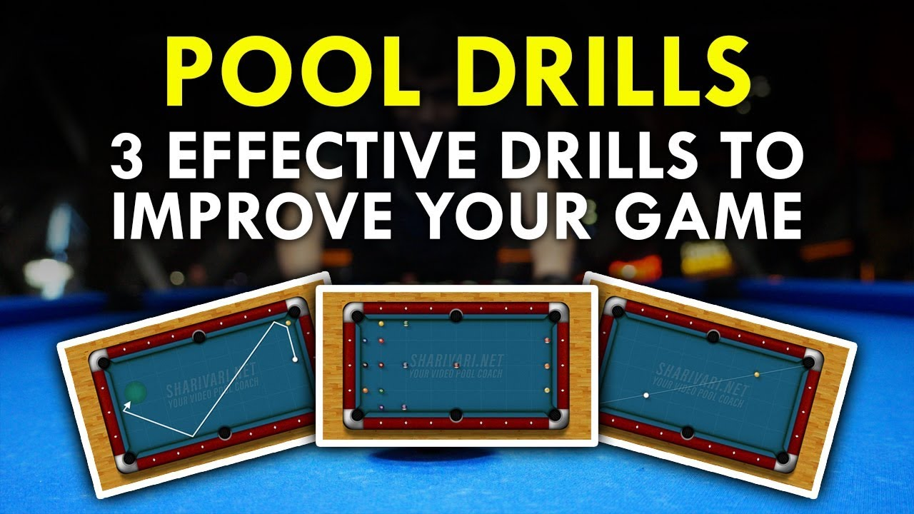 Pool Drills | Top 3 Drills To Improve Your Game