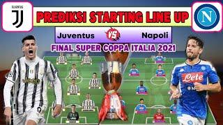 JUVENTUS VS NAPOLI FINAL SUPER COPPA ITALIA 2021