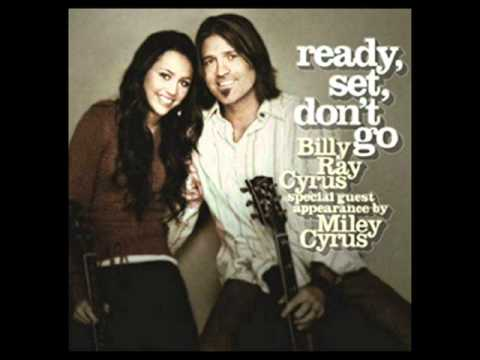 Ready Set Don't Go-Billy Ray Cyrus Ft Miley Cyrus With Lyrics