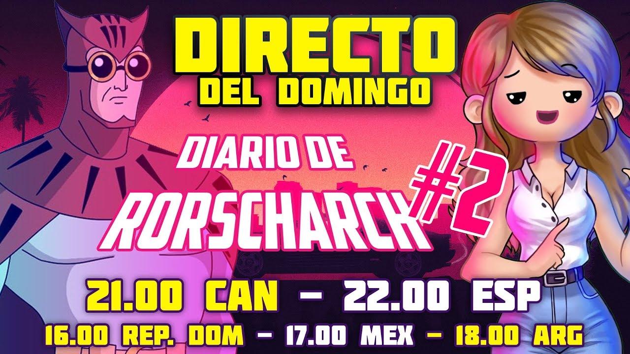 Directo con Diario de Rorscharch #2