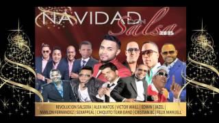 NAVIDAD CON SALSA 2015 / Salsa Mix 2015 - 2016