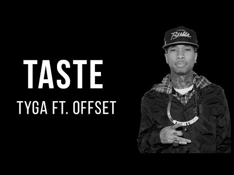 Tyga - Taste Ft. Offset (Lyrics)