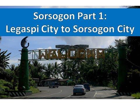 Sorsogon , Part 1 Legaspi City to Sorsogon City