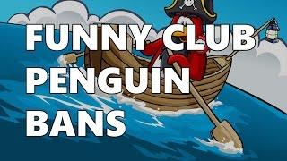 FUNNY CLUB PENGUIN BANS 5