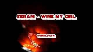 serani - wine my girl